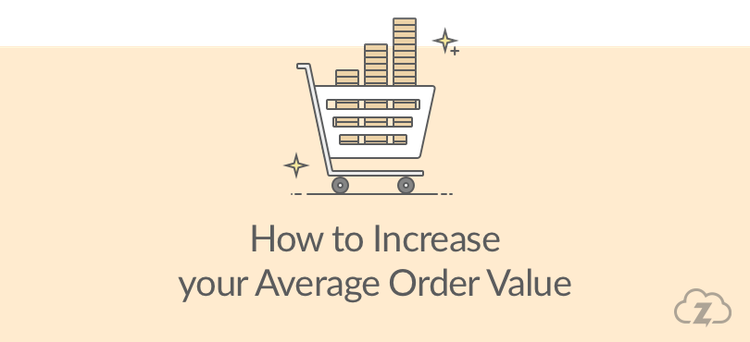 How-To-Increase-The-Average-Order-Value-Part-2