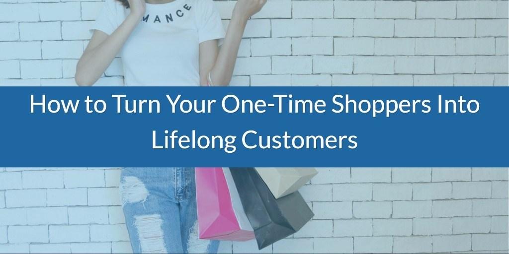Turn-One-Time-Seasonal-Buyers-Into-Lifelong-Customers-Part-2