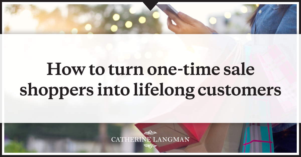 Turn-One-Time-Seasonal-Buyers-Into-Lifelong-Customers-Part-3