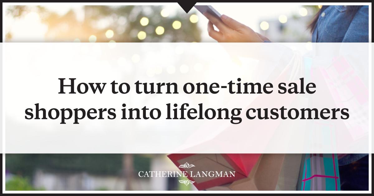 Turn-One-Time-Seasonal-Buyers-Into-Lifelong-Customers-Part-3
