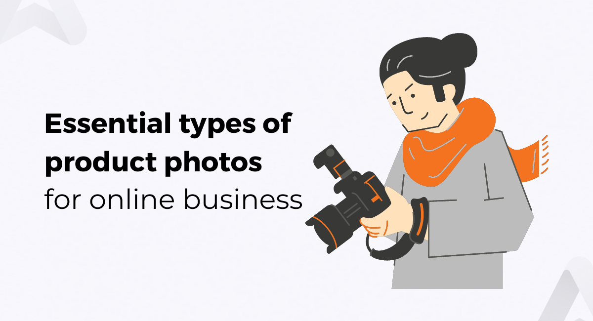 7 essential types of product photos for online store
